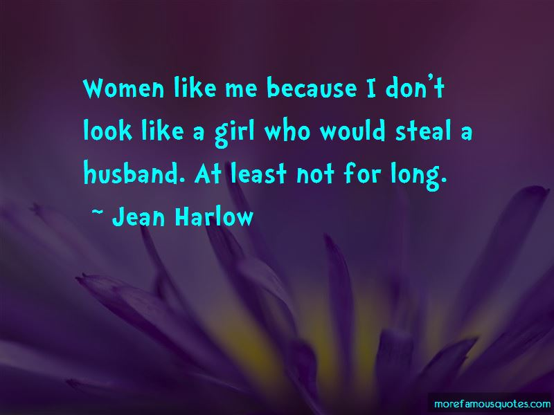Look Like A Girl Quotes