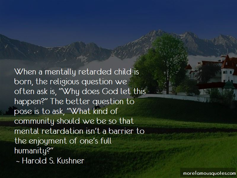 Mentally Retarded Child Quotes