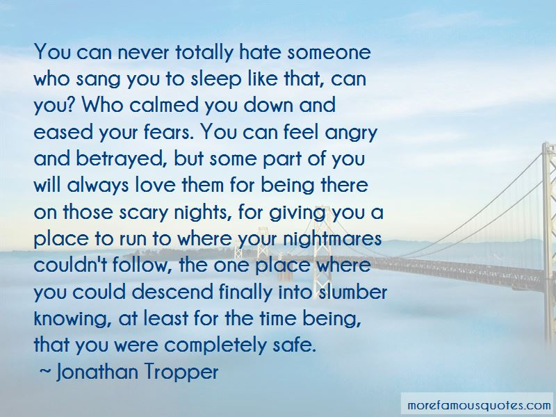 Quotes About Always Being There For Someone You Love: top 3 ...