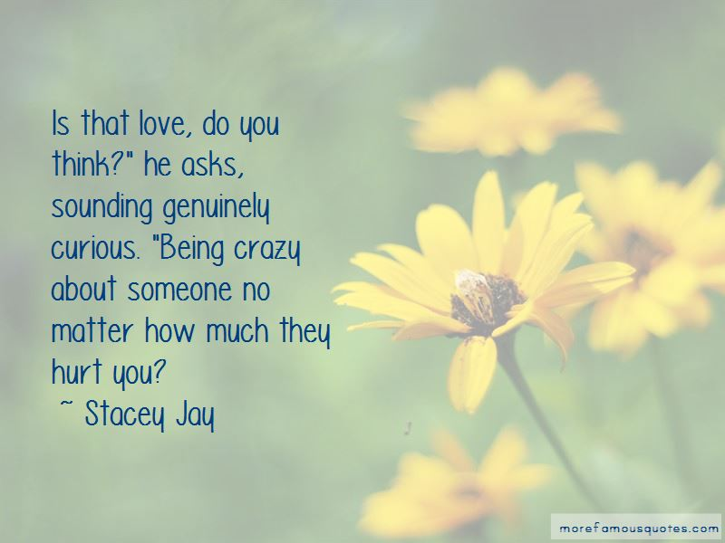 Quotes About Being Crazy About Someone