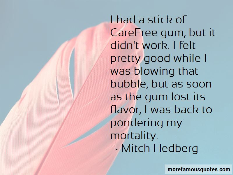 Quotes About Blowing Bubble Gum