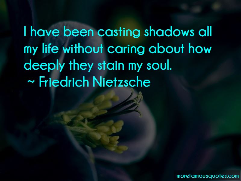 Casting Shadows Quotes Pictures 2