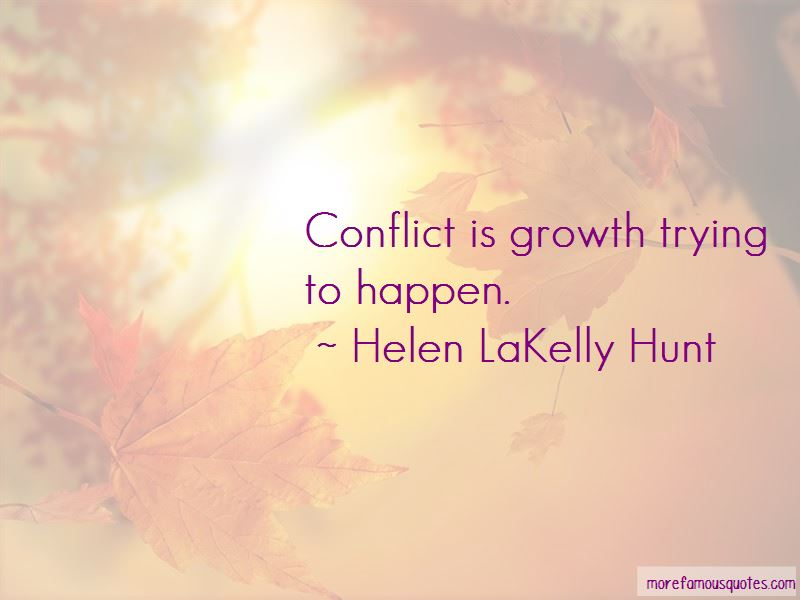 Quotes About Conflict And Growth