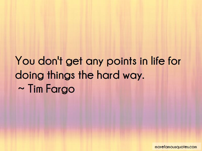 Quotes About Doing Hard Things In Life