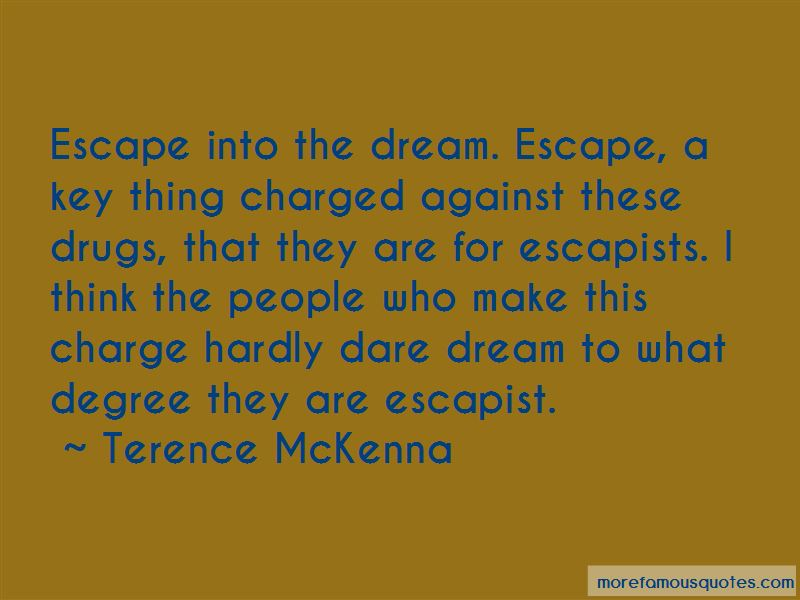 Escapists Quotes Pictures 4