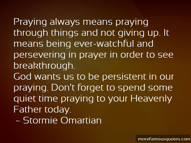 Quotes About God Not Giving Up