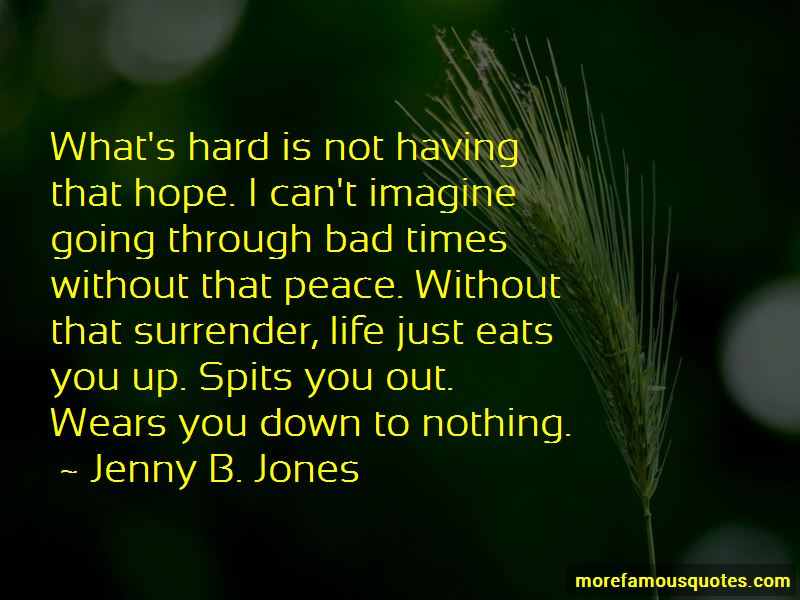 Having To Go Through Hard Times Quotes Pictures 2