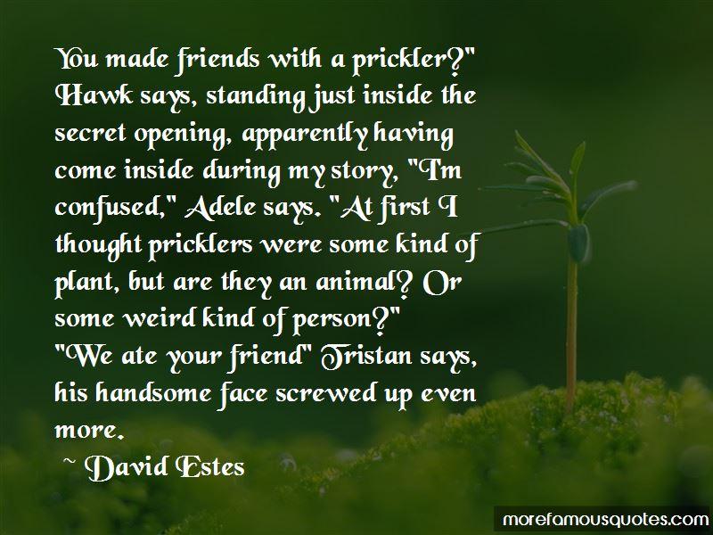 Quotes About Having Weird Friends: top 5 Having Weird ...