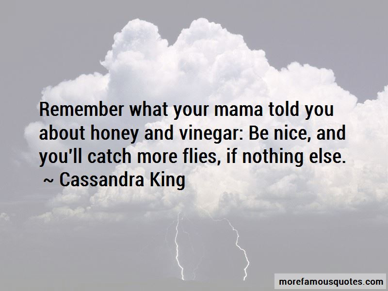 Quotes About Honey And Vinegar