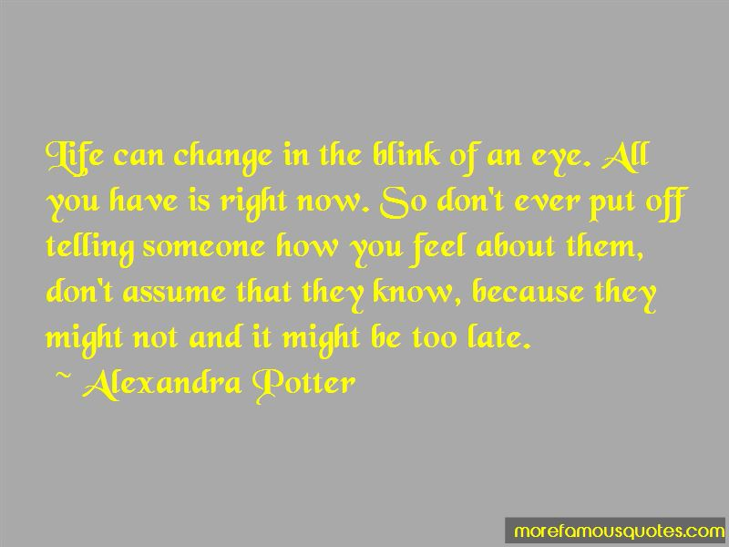 How Life Can Change In The Blink Of An Eye Quotes Pictures 3