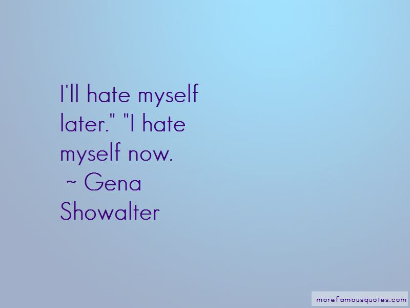 I Hate Myself Quotes Pictures 2