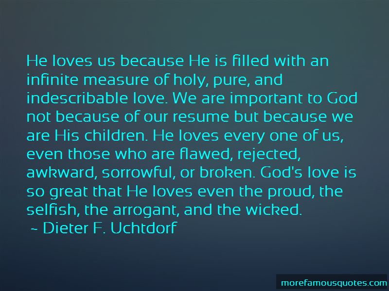 Quotes About Indescribable Love