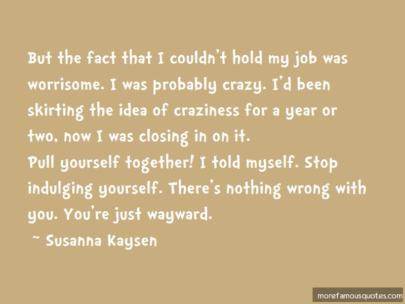 Quotes About Indulging Yourself