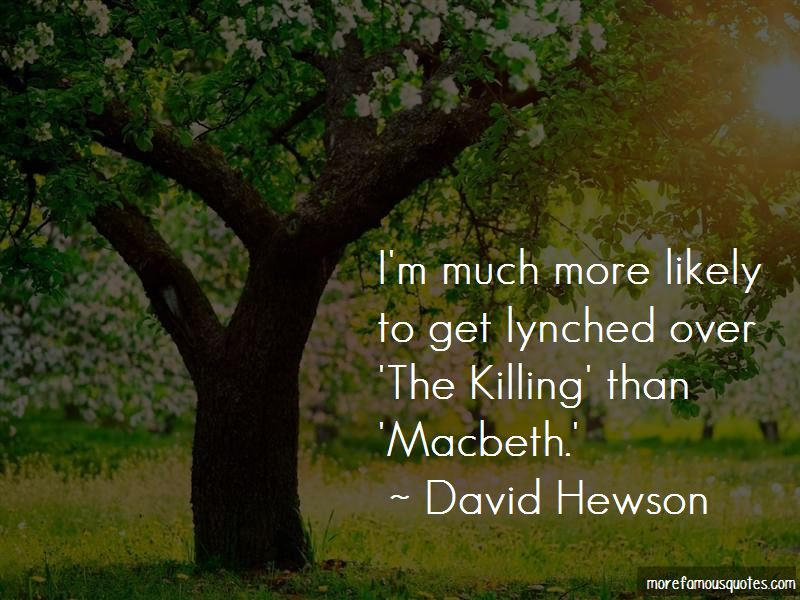 Quotes About Killing In Macbeth