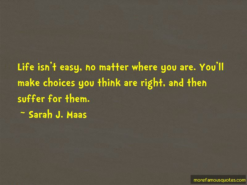Life Isn't Easy Quotes Pictures 4