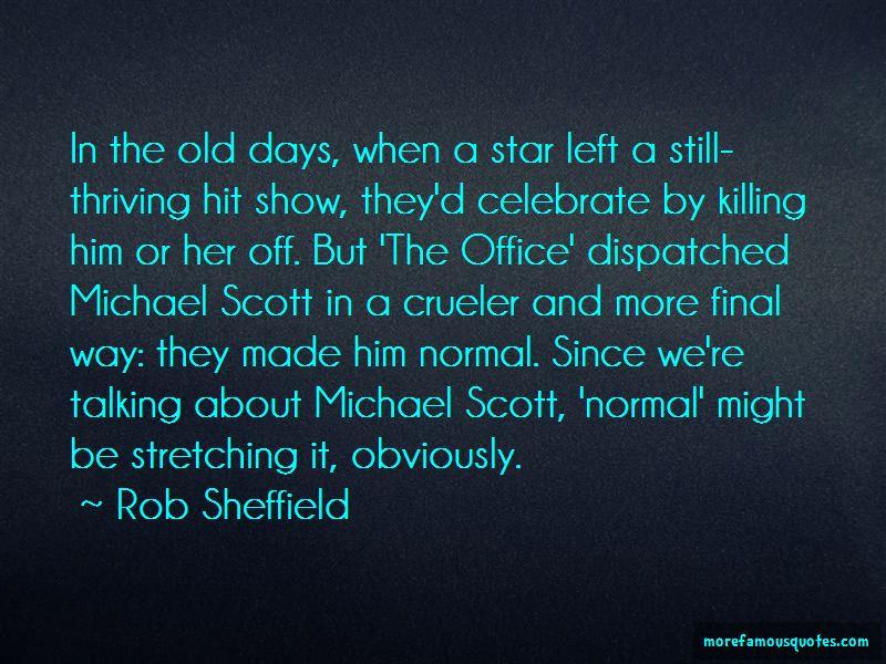 Quotes About Michael Scott