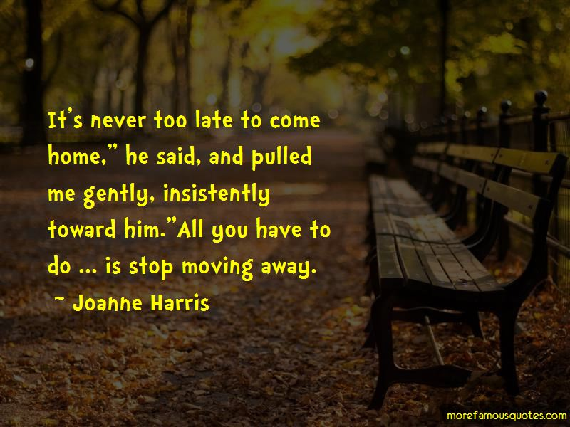 Quotes About Moving Away From Home: top 7 Moving Away From ...