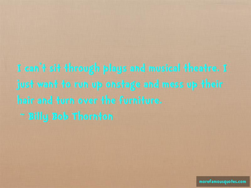 Quotes About Musical Theatre: top 67 Musical Theatre quotes ...