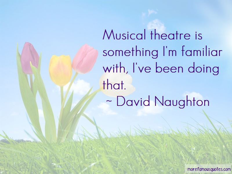 Quotes About Musical Theatre
