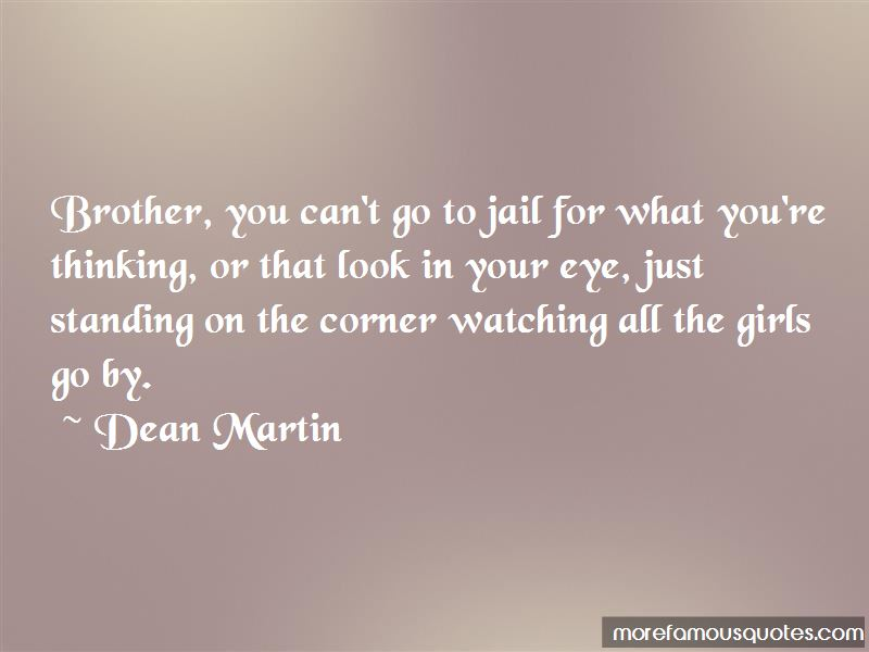Quotes About My Brother In Jail