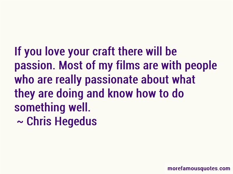 Quotes About Passion And Doing What You Love
