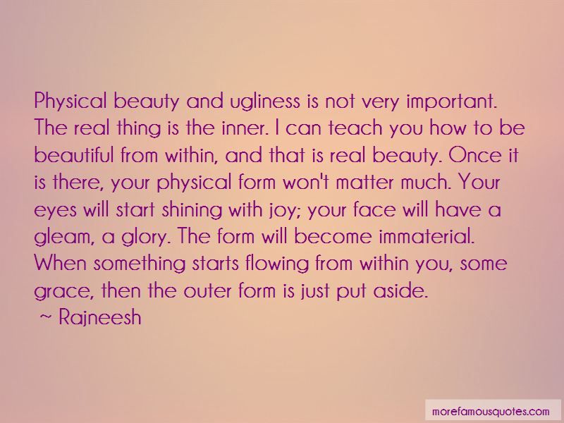 Quotes About Physical Beauty And Inner Beauty
