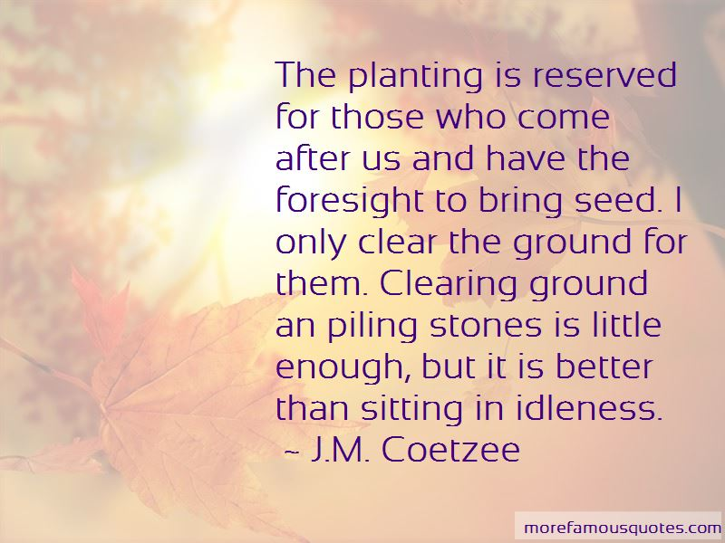 Planting The Seed Quotes Pictures 4
