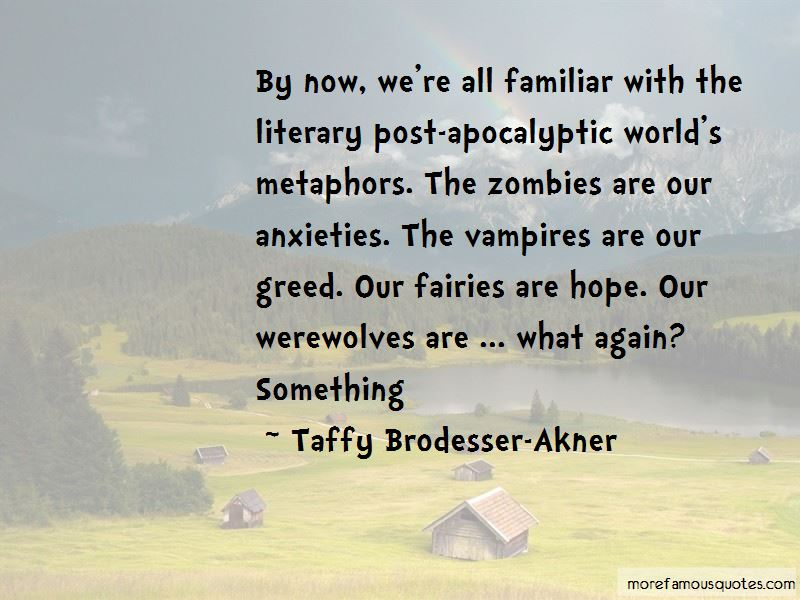 Quotes About Post-apocalyptic
