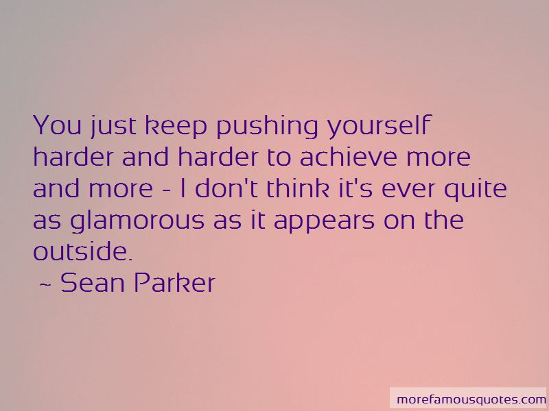 Quotes About Pushing Yourself Harder Top 3 Pushing Yourself Harder