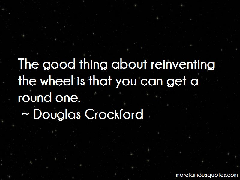 Reinventing The Wheel Quotes Pictures 3