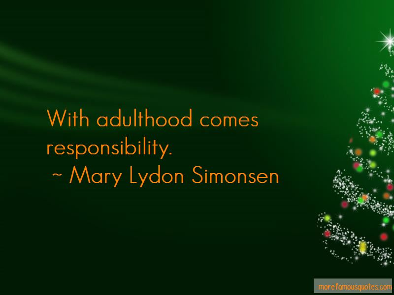Responsibility And Adulthood Quotes Pictures 2