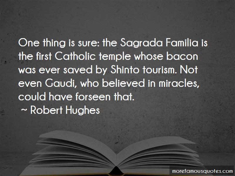 Quotes About Sagrada Familia