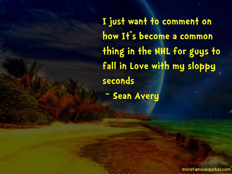 Sloppy Seconds Quotes Pictures 4