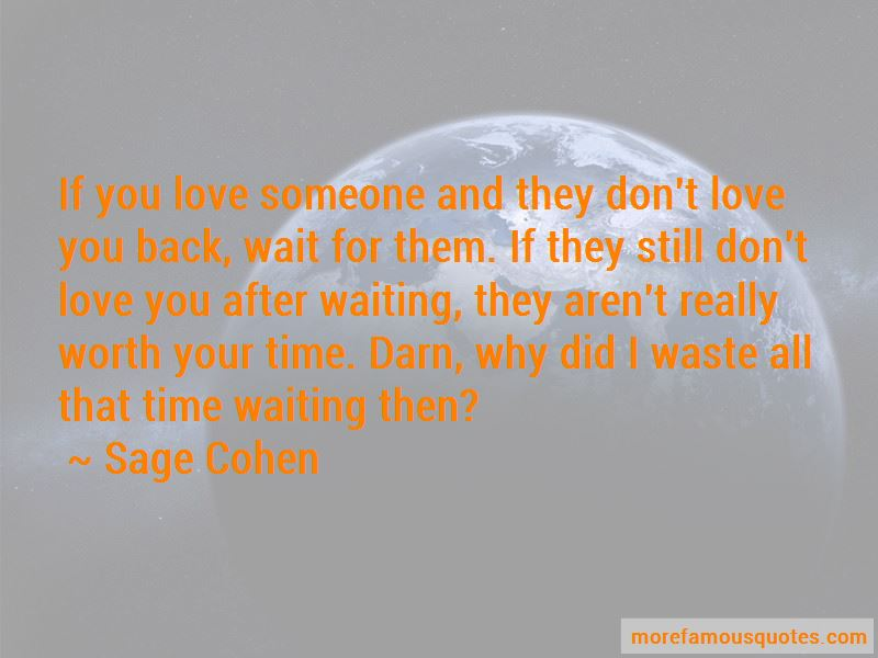 Quotes About Someone Worth Waiting For: top 10 Someone Worth