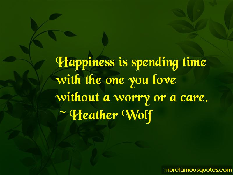 Quotes About Spending Time With The One You Love