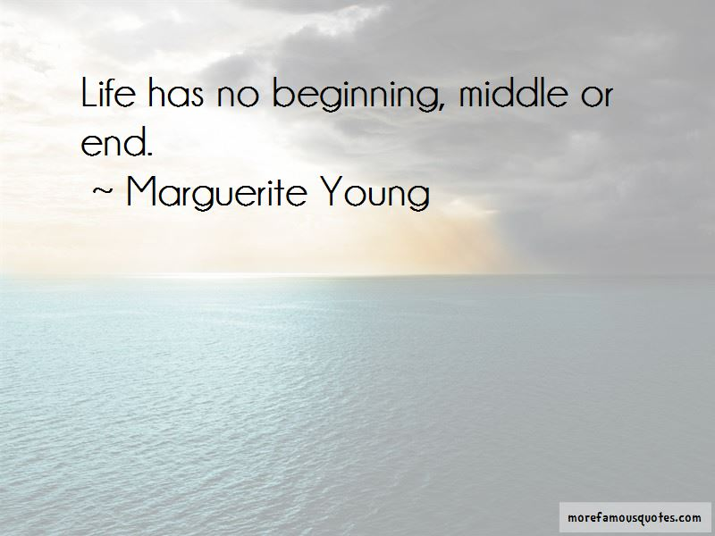 The Beginning And End Of Life Quotes Pictures 4