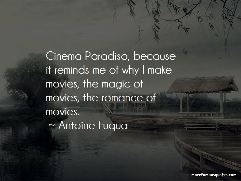 The Magic Of Movies Quotes Pictures 4