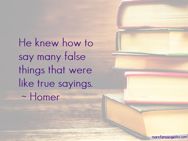Quotes About True Sayings