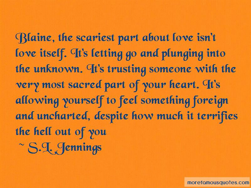 Quotes About Trusting Someone With Your Heart