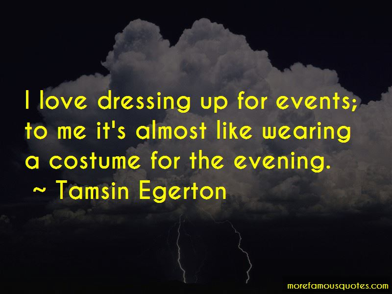 Quotes About Wearing A Costume