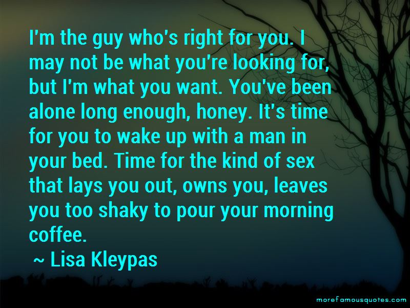Quotes About What Kind Of Guy I Want