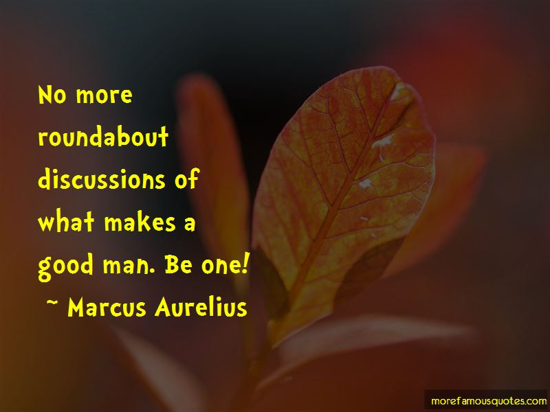 Quotes About What Makes A Good Man