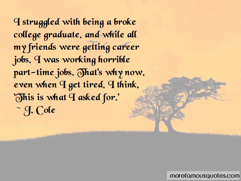 Quotes About Working While Tired Top 1 Working While Tired Quotes