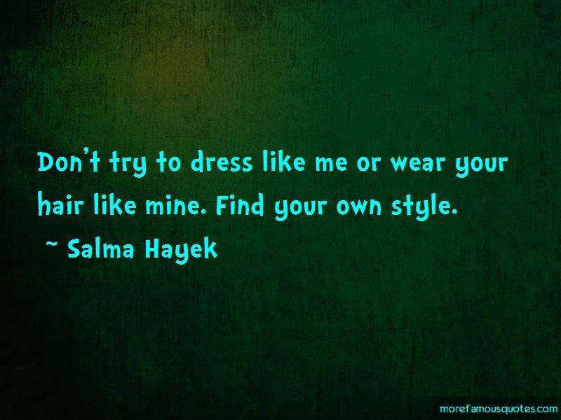 Quotes About Your Own Style