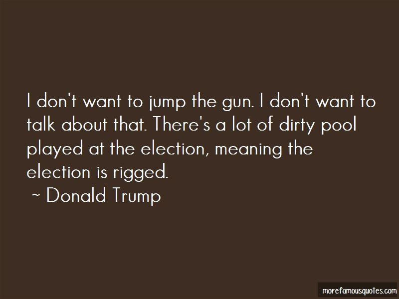 Rigged Election Quotes