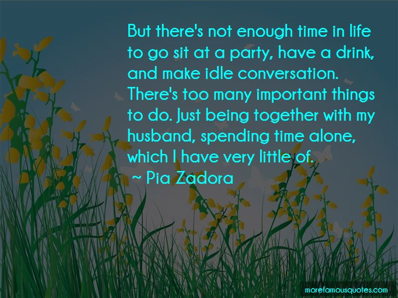 Spending Life Alone Quotes
