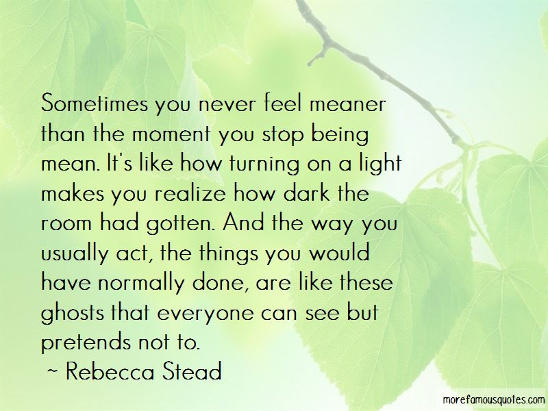 Stop Being Mean Quotes