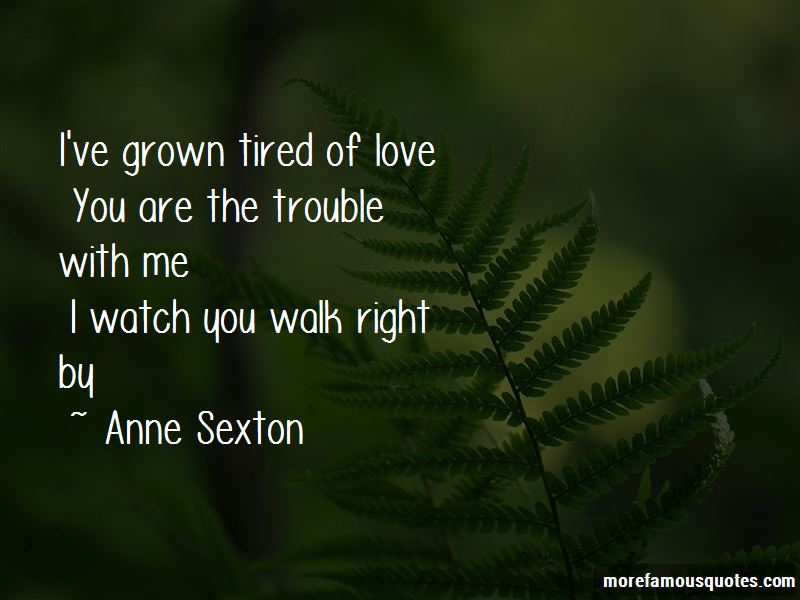 Tired Of Love Quotes