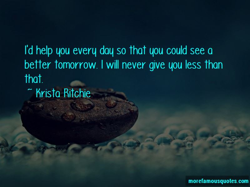 Tomorrow Will Better Quotes