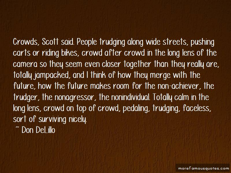 Trudging Along Quotes Pictures 2